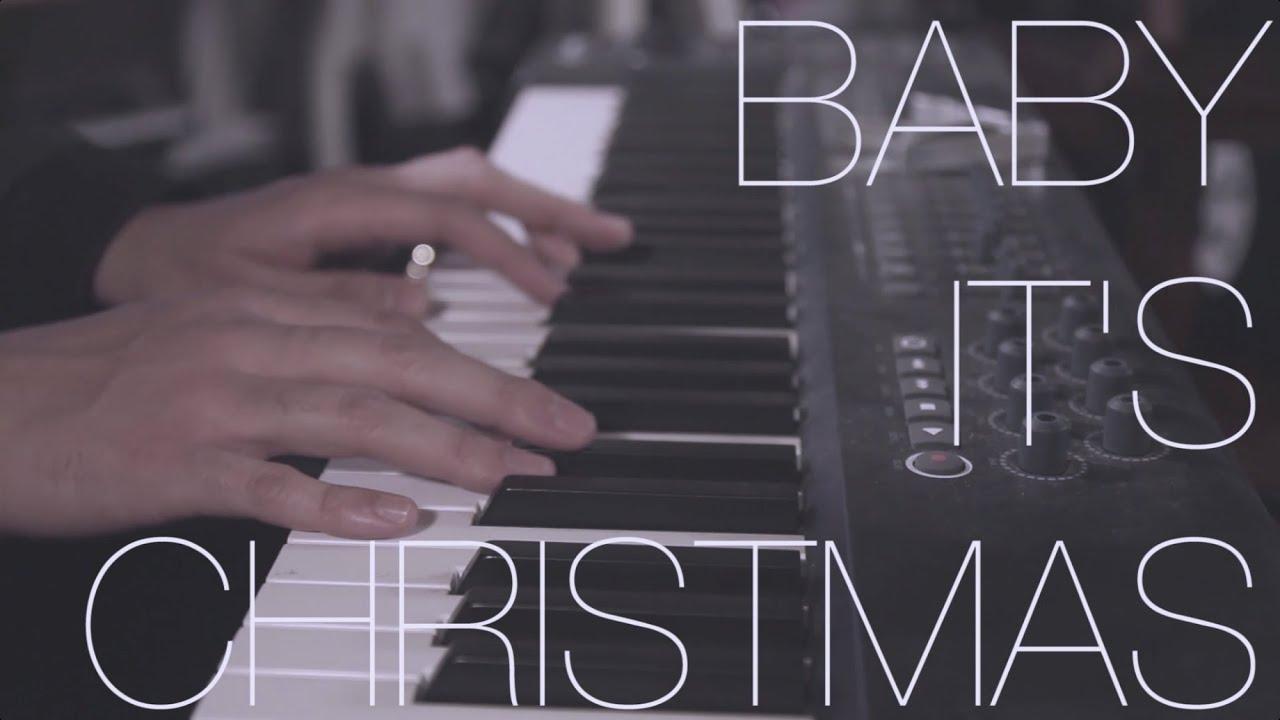 ORIGINAL Baby It's Christmas (Piano Version) feat Colton Haynes ...