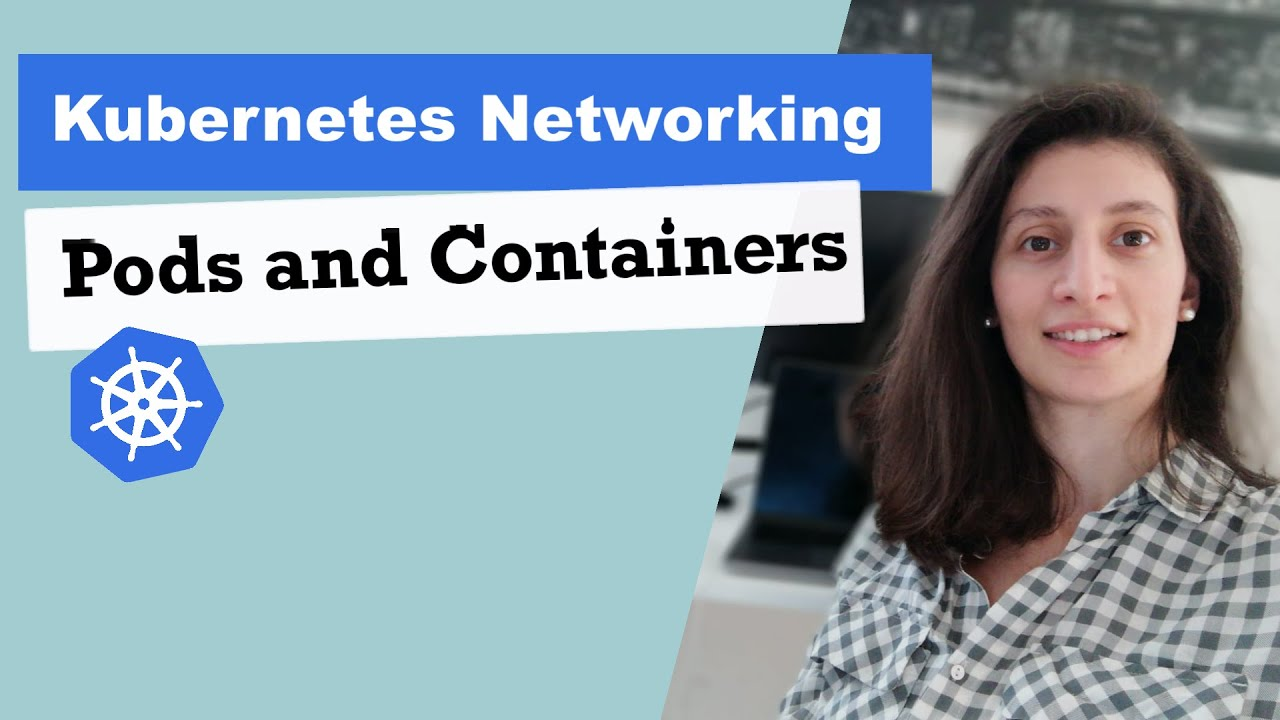 Download Pods and Containers - Kubernetes Networking | Container Communication inside the Pod