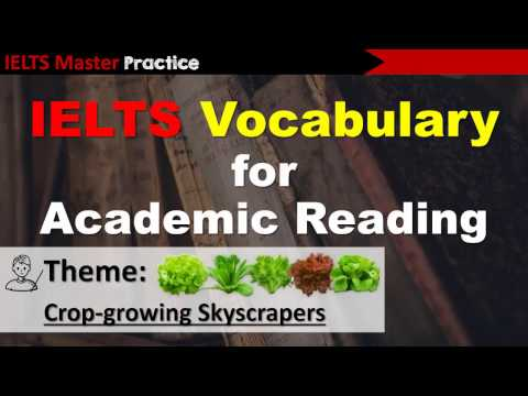 IELTS Vocabulary for Academic Reading - Crop-growing Skyscrapers