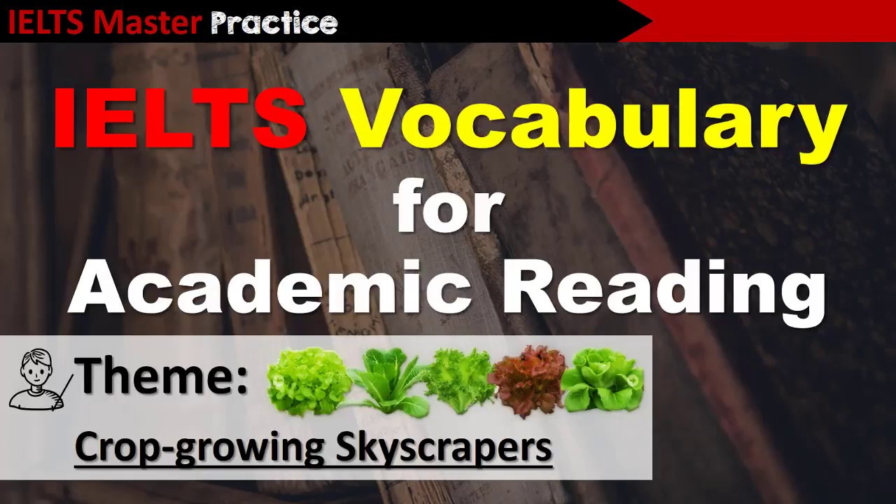 IELTS Vocabulary for Academic Reading - Crop-growing