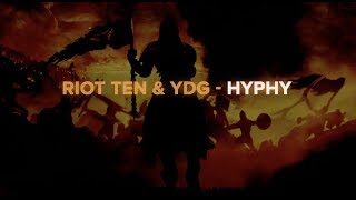 Riot Ten & YDG - Hyphy