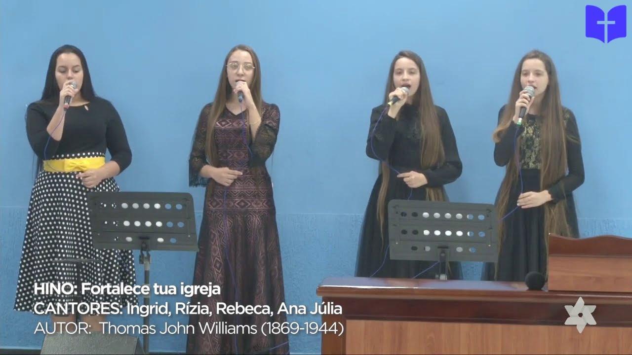 Fortalece Tua Igreja | Ingred, Ana Júlia, Rízia e Rebeca