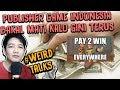 PUBLISHER GAME INDONESIA BAKAL MATI KALO GINI TERUS - WEIRD TALKS