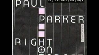 Paul Parker - RIGHT ON TARGET (instrumental) - Paul Parker - Right On Target (Perkowitz Mix)(Medley)