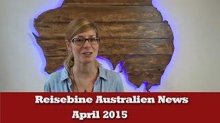 Reisebine Australien News April 2015
