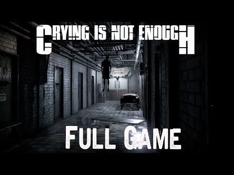 Crying is not Enough Full Game & ENDING walkthrough gameplay (Steam Horror game)