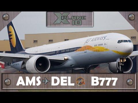 X-Plane 10 | Amsterdam [AMS] ✈ New Delhi [DEL] | JAI233 | B777 [IVAO]