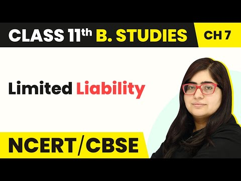 Limited Liability - Formation of a Company | Class 11 Business Studies