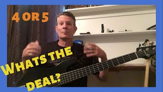 4 String Vs 5 String Bass-Heres the 5 string bass and 4 string deal.