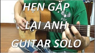 (Lưu Hương Giang) Hẹn gặp lại anh - Guitar solo