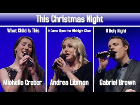 THIS CHRISTMAS NIGHT Live - Michelle Creber | Andrea Libman | Black Gryph0n | Lions Gate Sinfonia