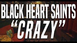 Black Heart Saints - Crazy (Official Music Video)