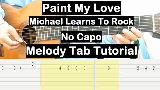 Paint My Love Guitar Lesson Melody Tab Tutorial No Capo Guitar Lessons for Beginners