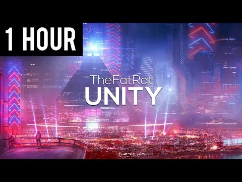 TheFatRat - Unity (1 Hour Version)