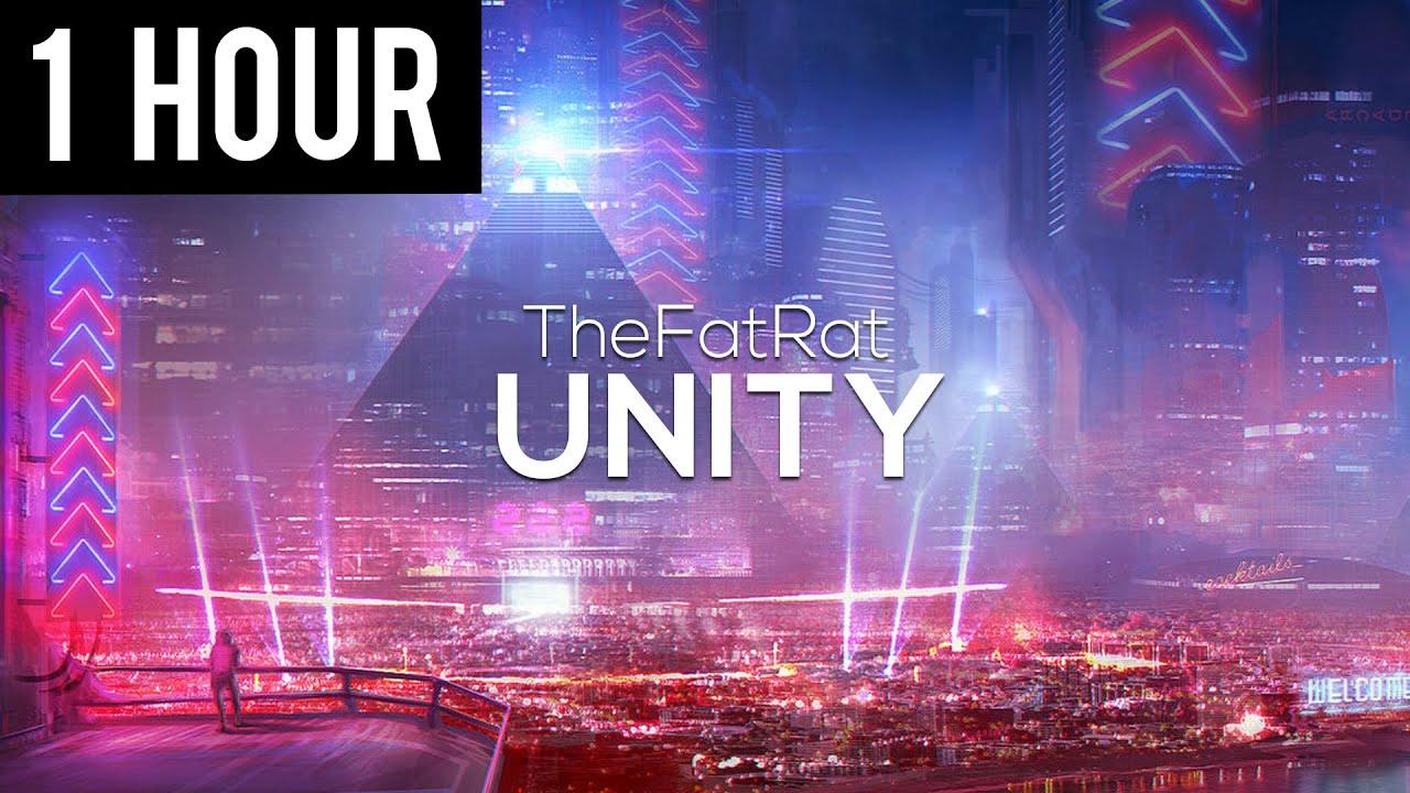 Thefatrat Unity 1 Hour Version Youtube