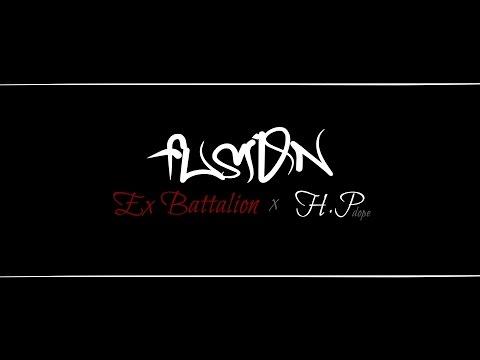 Fusion Dominasyon By Hp & Ex Battalion