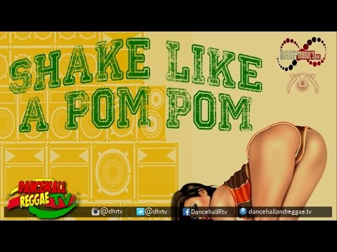 Tactical - Shake Like A Pom Pom ▶Mogul Movements Riddim ▶Dancehall 2016