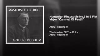 "Hungarian Rhapsodie No.9 In E Flat Major ""Carnival Of Pesth"""