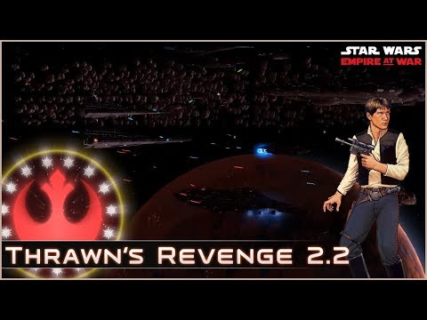 Rebel Roots - Ep 11  [ New Republic ] Thrawn's Revenge 2.2 Mod Preview
