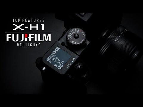 Fuji Guys - FUJIFILM X-H1 - Top Features (Stills)