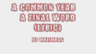 Watch A Common Year A Final Word video