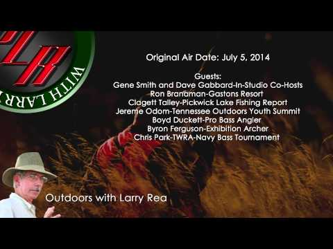 Outdoors with Larry Rea-July 5, 2014