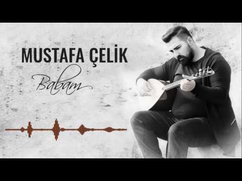 Mustafa Çelik - Babam [ © 2016 İber Prodüksiyon ]