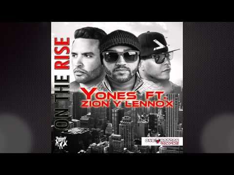 Yones - On the Rise Remix (feat. Zion & Lennox) mp3