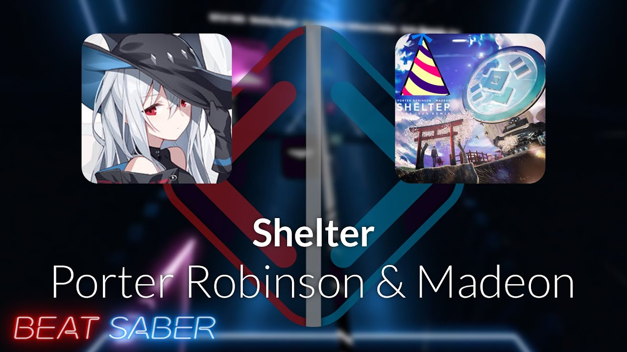 Beat Saber | Skyggen | Porter Robinson & Madeon - Shelter  [Expert+]FC #2 | 96.34%