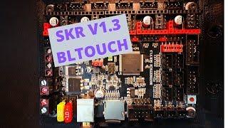 SKR 1.3 - BLTouch