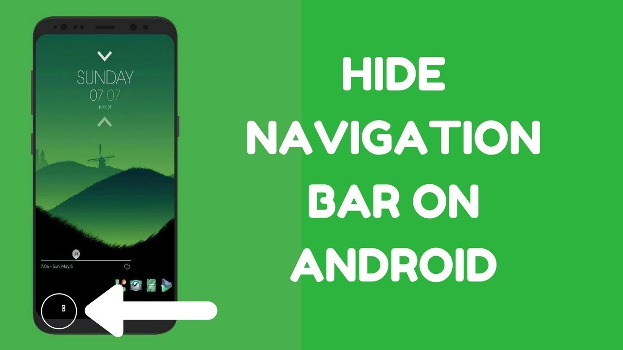 How to Hide Navigation Bar on Android without Root [Step by Step - 2018]