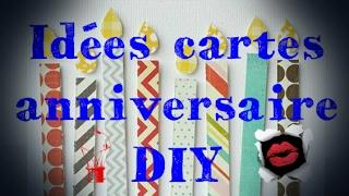Carte Anniversaire Idee.Idees De Cartes D Anniversaire Originales Et Diy Youtube