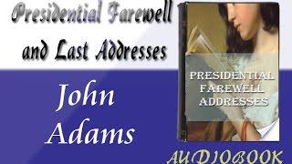 John Adams - Presidential Farewell Addresses Audiobook