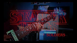 Stranger Things 2 - Soldiers (Guitar Cover)