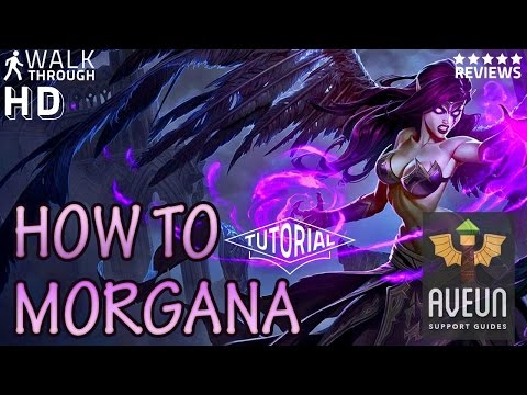 Season 6 League of Legends How to Play Morgana Support Gameplay Guide