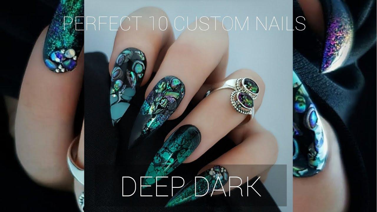 DEEP DARK // PERFECT 10 CUSTOM NAILS - YouTube