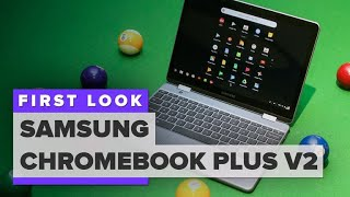 Samsung Chromebook Plus V2 first look