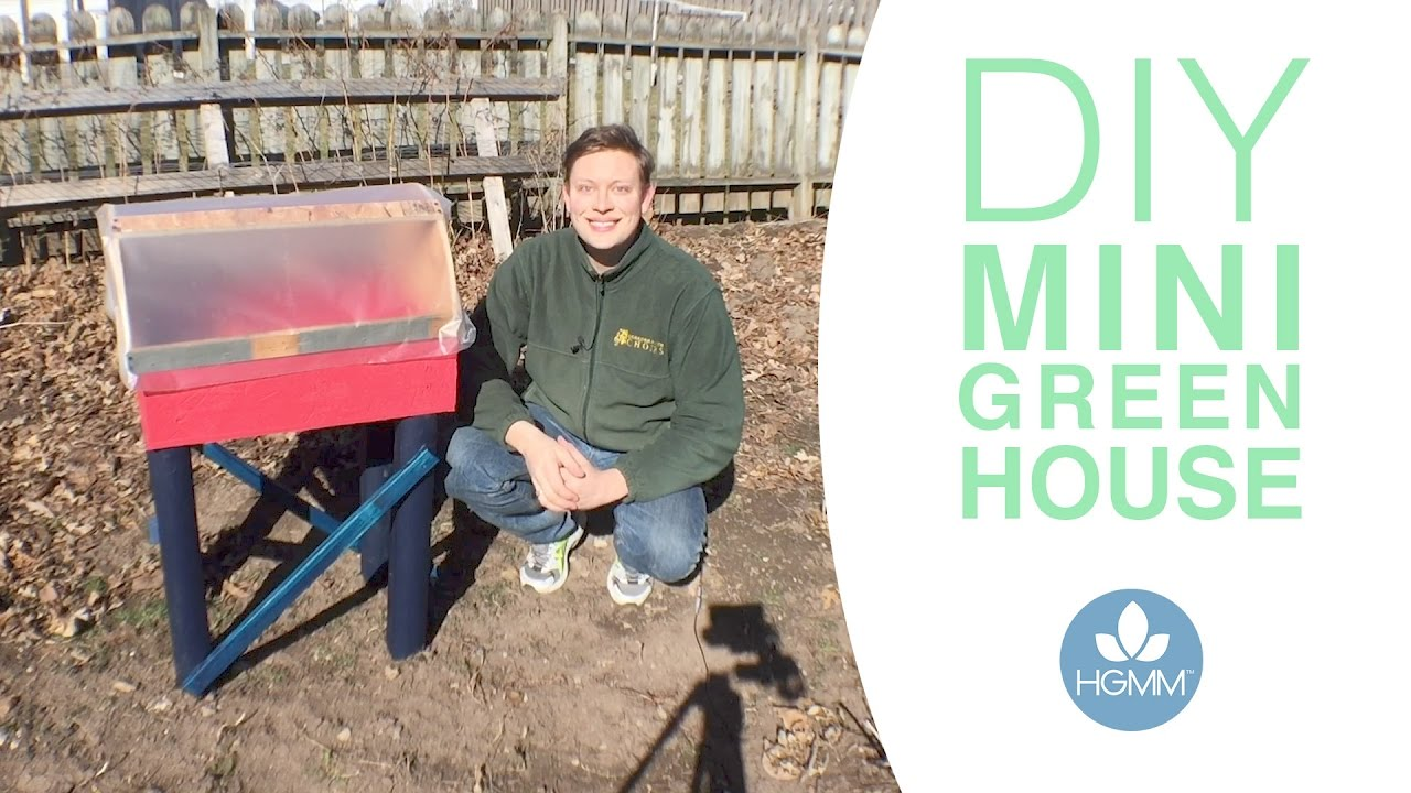 The green house mere - How To Build A Mini Green House