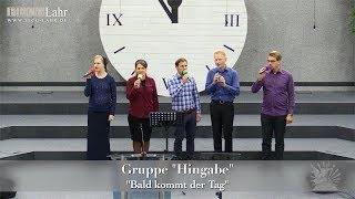 Скачать FECG Lahr Gruppe Hingabe Bald Kommt Der Tag