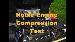 Noble M12 Engine Compression Test