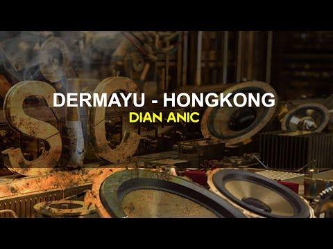 DERMAYU HONGKONG KARAOKE Dian Anic 2018