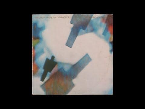Brian Eno / David Byrne - My Life In The Bush Of Ghosts (1981) full album