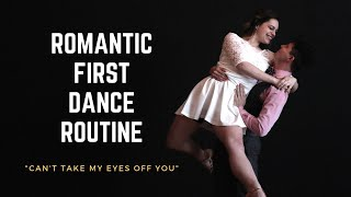 Romantic Wedding First Dance Choreography to