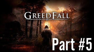 Let's Play - GreedFall - Part #5