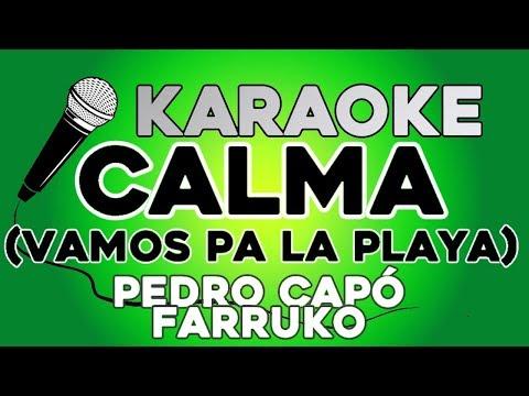 Pedro Capó Farruko- Calma Remix KARAOKE con LETRA