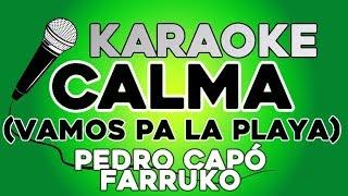 Pedro Capó, Farruko- Calma Remix KARAOKE con LETRA
