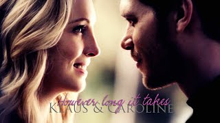 ► Klaus & Caroline || However long it takes