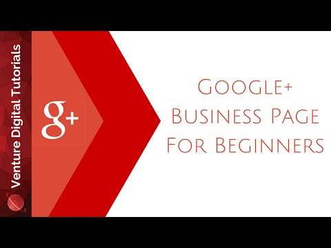 Create A Google Plus Business Page - How To