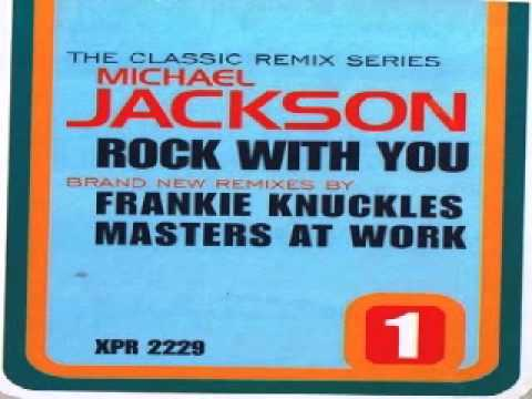 Michael Jackson – Rock With You  (Frankie Knuckles Favorite Club Mix)