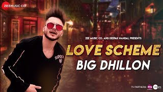 Love Scheme - Official Music Video | Big Dhillon | Momb Batti Walla Dinner